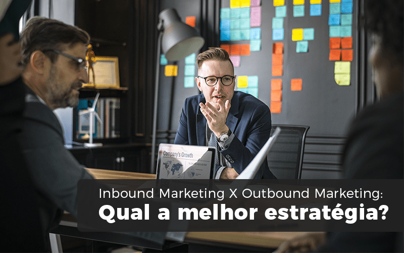 Inbound Marketing X Outbound Marketing Min - Contabilizei - Inbound Marketing X Outbound Marketing: Qual a melhor estratégia?